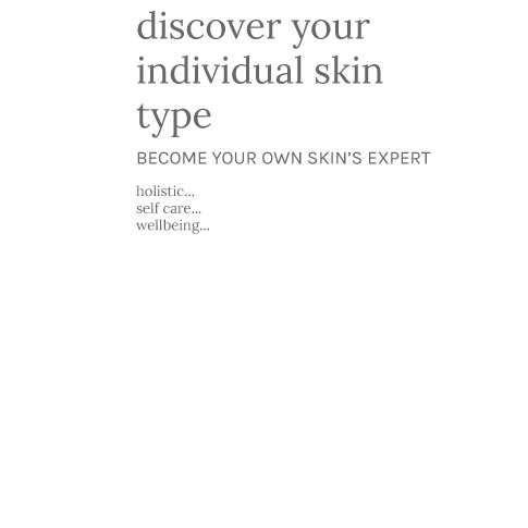graphic text discover organic skin care for your individual skin type